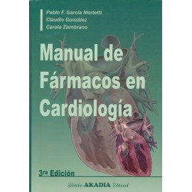 MANUAL DE FÁRMACOS EN CARDIOLOGÍA – 3ra.edición