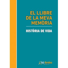 EL LLIBRE DE LA MEVA MEMÓRIA. História de vida