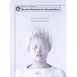 REVISTA PENSAMIENTO PSICOANALÍTICO Nº 2 Subjetividades Contemporáneas