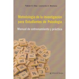 METODOLOGÍA DE LA INVESTIGACIÓN PARA ESTUDIANTES DE PSICOLOGÍA.   Manual de entrenamiento y práctica