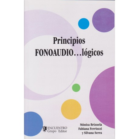 PRINCIPIOS FONOAUDIO…LÓGICOS