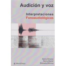 AUDICIÓN Y VOZ. Interpretaciones fonoaudiológicas