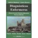 DIAGNÓSTICOS ENFERMEROS. Dilema de una práctica educativa. Tercera edición.