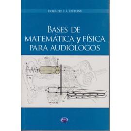 BASES DE MATEMÁTICA Y FÍSICA PARA AUDIÓLOGOS