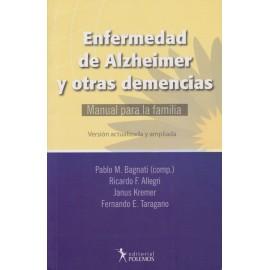 ENFERMEDADES DE ALZHEIMER Y OTRAS DEMENCIAS. Manual para la familia