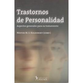 TRASTORNOS DE PERSONALIDAD. Aspectos generales para su tratamiento