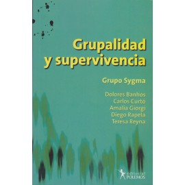 GRUPALIDAD Y SUPERVIVENCIA