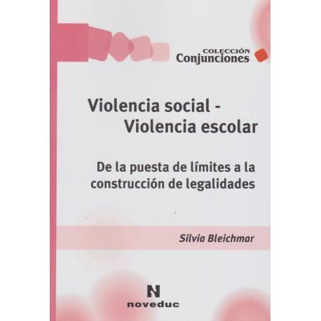 VIOLENCIA SOCIAL - VIOLENCIA ESCOLAR