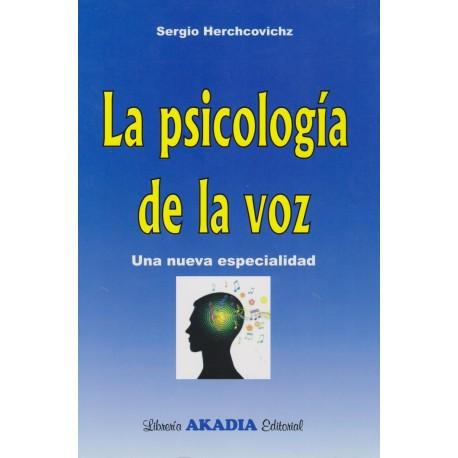 LA PSICOLOGÍA DE LA VOZ