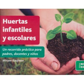 HUERTAS INFANTILES Y ESCOLARES.