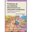 PRÁCTICAS DE NO-VIOLENCIA. INTERVENCIONES EN SITUACIONES CONFLICTIVAS