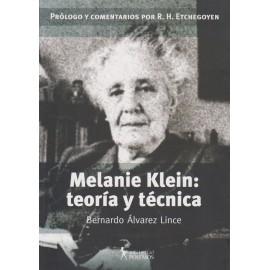 MELANIE KLEIN: TEORÍA Y TÉCNICA.