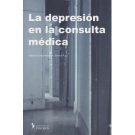 LA DEPRESIÓN EN LA CONSULTA MÉDICA.