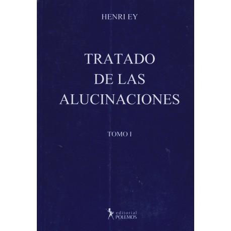 TRATADO DE LAS ALUCINACIONES - Volúmen I