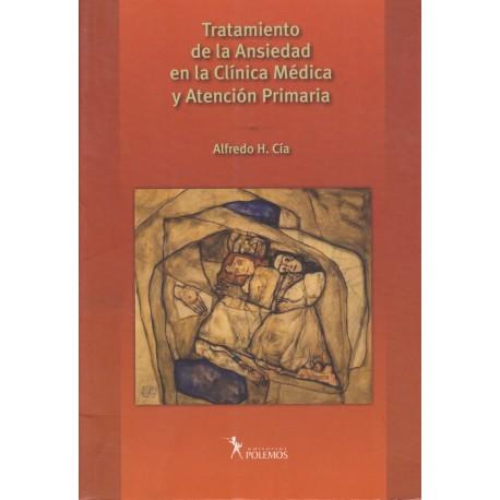 TRATAMIENTO DE ANSIEDAD EN LA CLÍNICA MÉDICA Y ATENCIÓN PRIMARIA