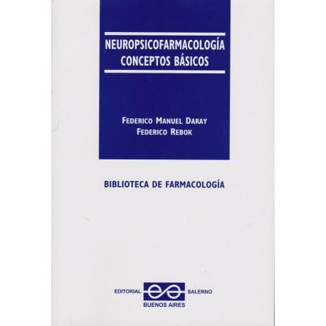 NEUROPSICOFARMACOLOGÍA. Conceptos básicos