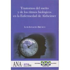 TRASTORNOS DEL SUEÑO Y DE LOS RITMOS BIOLÓGICOS EN LA ENFERMEDAD DE ALZHEIMER