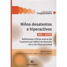 NIÑOS DESATENTOS E HIPERACTIVOS. ADD / ADHD.