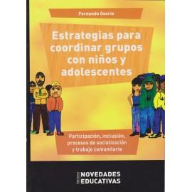 ESTRATEGIAS PARA COORDINAR GRUPOS CON NIÑOS Y ADOLESCENTES