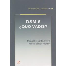 DSM-5 ¿QUO VADIS?