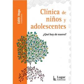 CLÍNICA DE NIÑOS Y ADOLESCENTES. ¿Qué hay de nuevo?