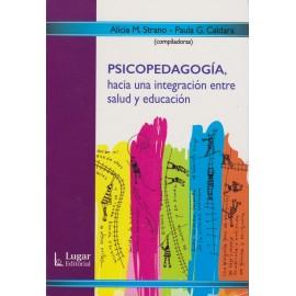 PSICOPEDAGOGÍA, hacia una integración entre salud y educación