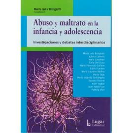 ABUSO Y MALTRATO EN LA INFANCIA Y ADOLESCENCIA. Investigaciones y debates interdisciplinarios