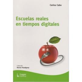 ESCUELAS REALES EN TIEMPOS DIGITALES