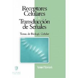 RECEPTORES CELULARES Y LA TRANSDUCCIÓN DE SEÑALES