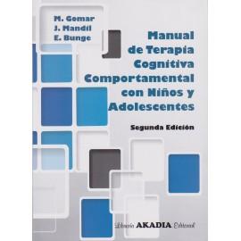 MANUAL DE TERAPIA COGNITIVA COMPORTAMENTAL CON NIÑOS Y ADOLESCENTES. Segunda Edición