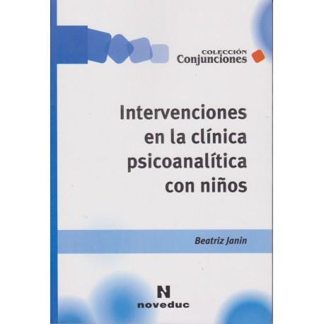 INTERVENCIONES EN LA CLÍNICA PSICOANALITICA CON NIÑOS