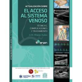 ACTUALIZACIÓN SOBRE EL ACCESO AL SISTEMA VENOSO. Técnicas, complicaciones y tratamiento.