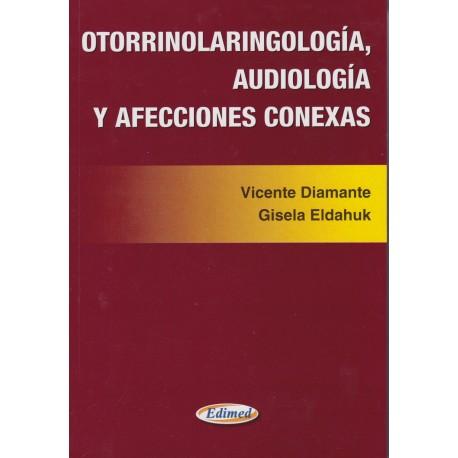 OTORRINOLARINGOLOGÍA, AUDIOLOGÍA Y AFECCIONES CONEXAS.