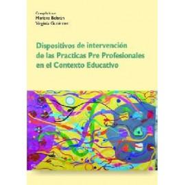 DISPOSITIVOS DE INTERVENCIÓN DE LAS PRACTICAS PRE PROFESIONALES EN EL CONTEXTO EDUCATIVO.