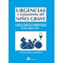 URGENCIAS Y TRATAMIENTO DEL NIÑO GRAVE CASOS CLÍNICOS COMENTADOS. VOLUMEN VIII