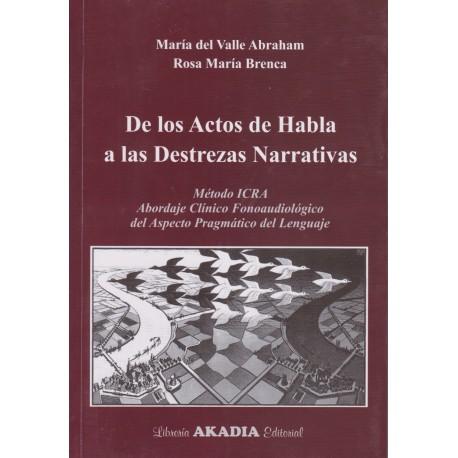 DE LOS ACTOS DE HABLA A LAS DESTREZAS NARRATIVAS