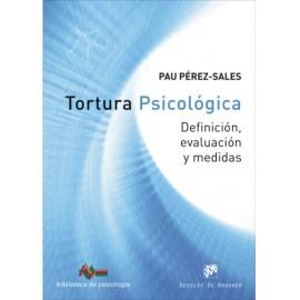 Tortura psicológica  Definición, evaluación y medidas