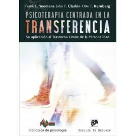 Psicoterapia centrada en la transferencia  Su aplicación al trastorno límite de la personalidad