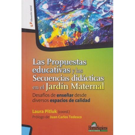 LAS PROMESAS EDUCATIVAS Y LA SECUENCIAS DIDÁCTICAS EN EL JARDÍN MATERNAL.