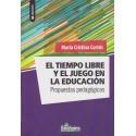 EL TIEMPO LIBRE Y EL JUEGO EN LA EDUCACIÓN.