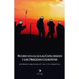 NEUROCIENCIA DE LAS CAPACIDADES Y LOS PROCESOS COGNITIVOS