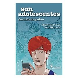 SON ADOLESCENTES. Cuestión de padres