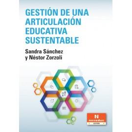 GESTIÓN DE UNA ARTICULACIÓN EDUCATIVA SUSTENTABLE