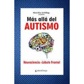 MÁS ALLÁ DEL AUTISMO Neurociencia y lóbulo frontal