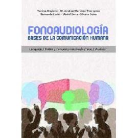 FONOAUDIOLOGÍA. Bases de la comunicación humana.