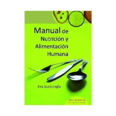 Manual de nutrición y alimentación humana