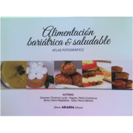 Alimentación bariátrica y saludable - Atlas fotográfico