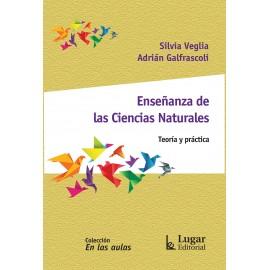 ENSEÑANZA DE LAS CIENCIAS NATURALES. Teoría y Práctica.