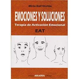 EMOCIONES Y SOLUCIONES. Terapia de activación Emocional. EAT