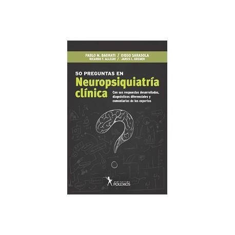 50 PREGUNTAS EN NEUROPSIQUIATRÍA CLÍNICA